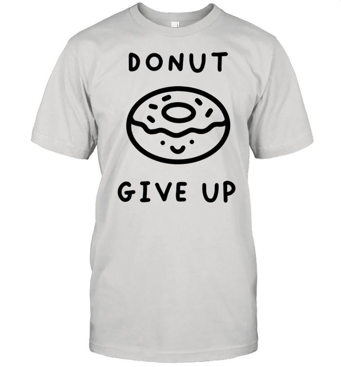 Donut Give Up Food Pun  Classic Men's T-shirt