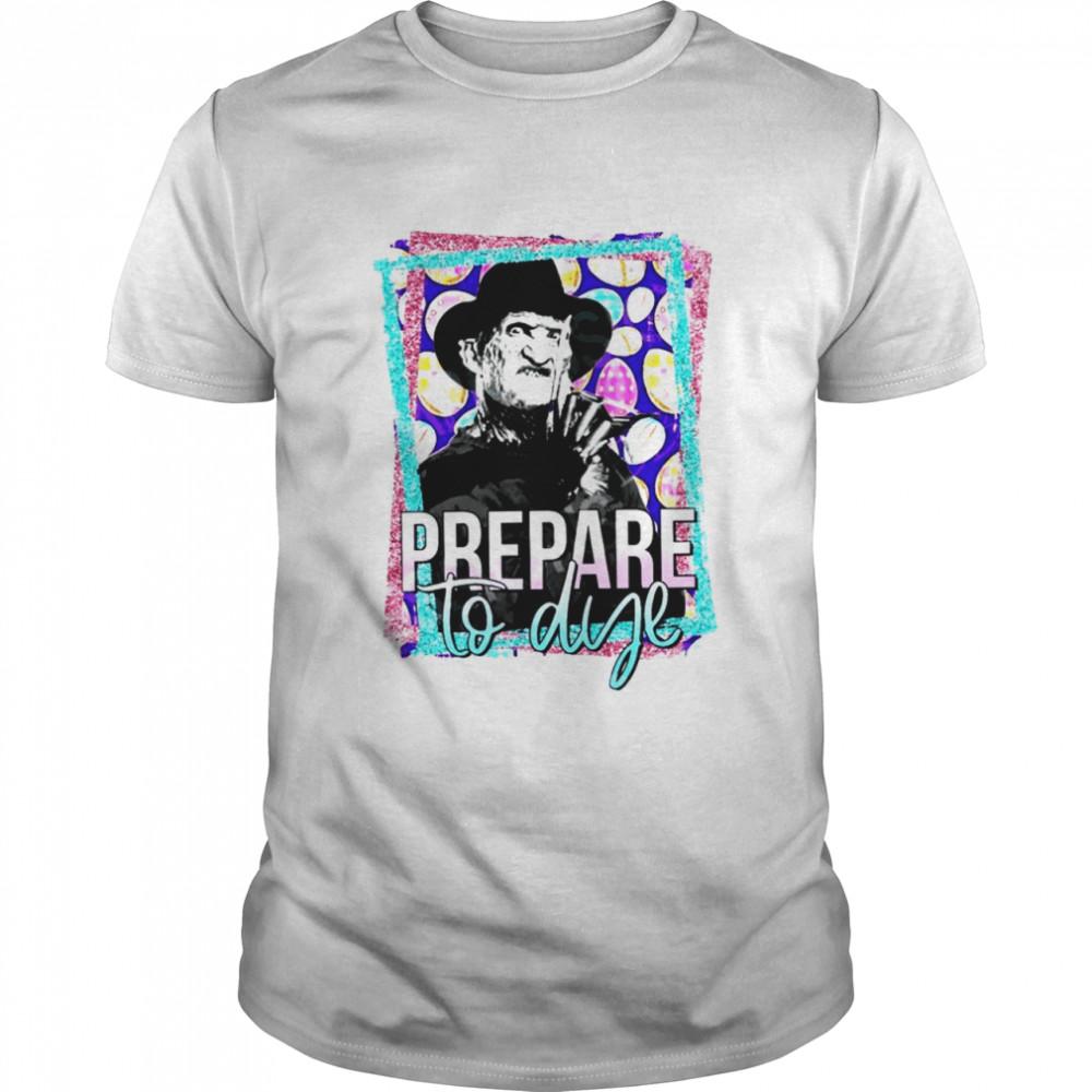 Freddy Krueger prepare to dye shirt Classic Men's T-shirt