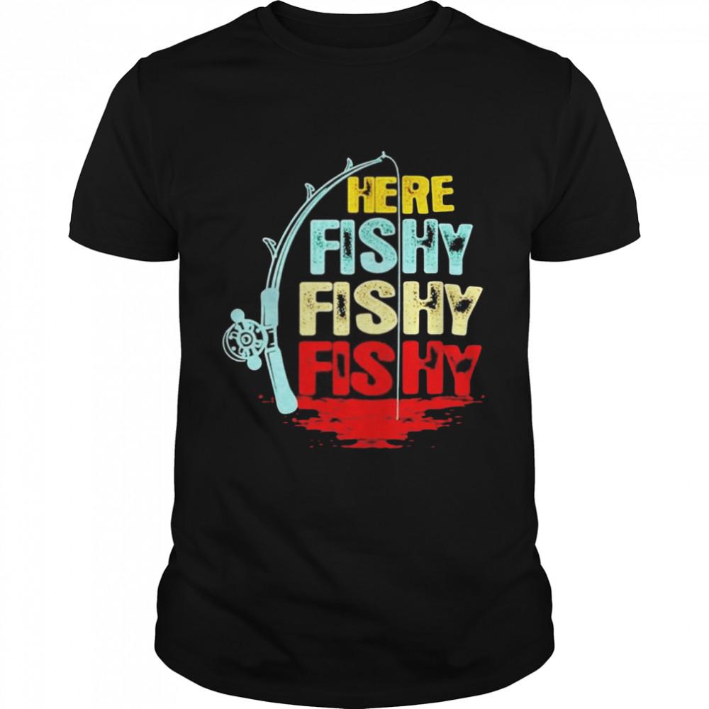 Here fishy fishy fishy shirt Classic Men's T-shirt