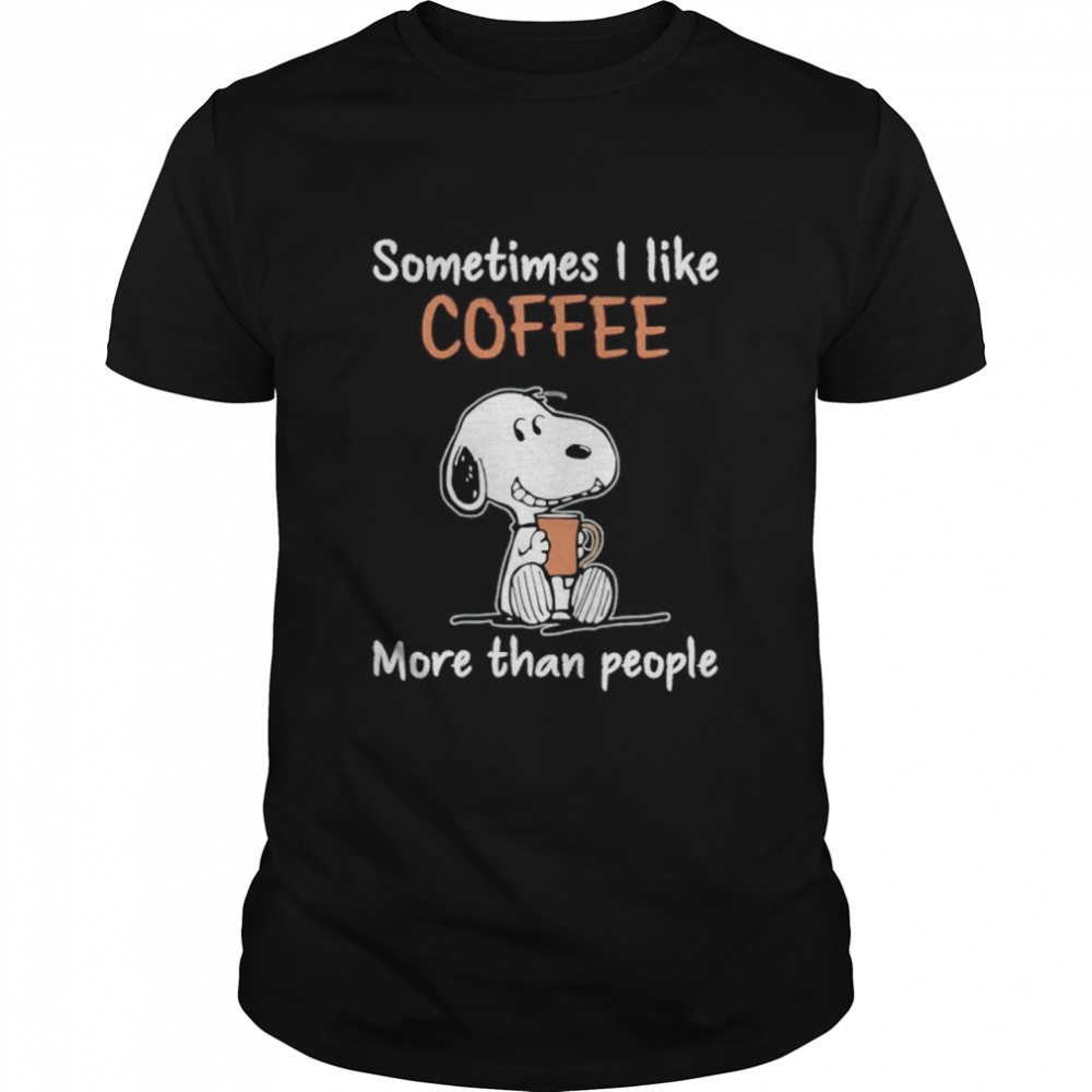 Snoopy sometimes I like coffee more than people shirt Classic Men's T-shirt
