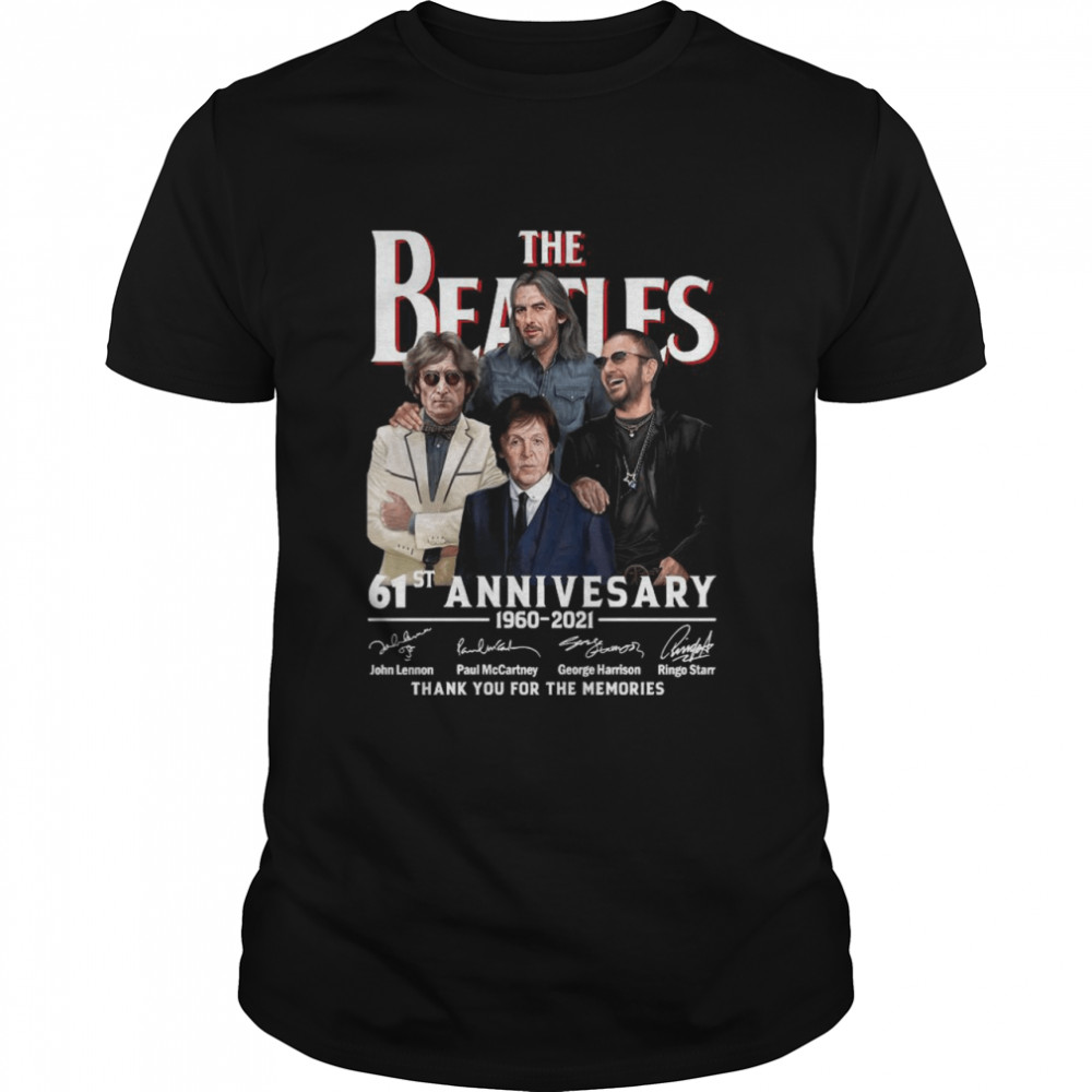 The Beatles 61st Anniversary 1960 2021 Signatures Thank You For The Memories shirt Classic Men's T-shirt