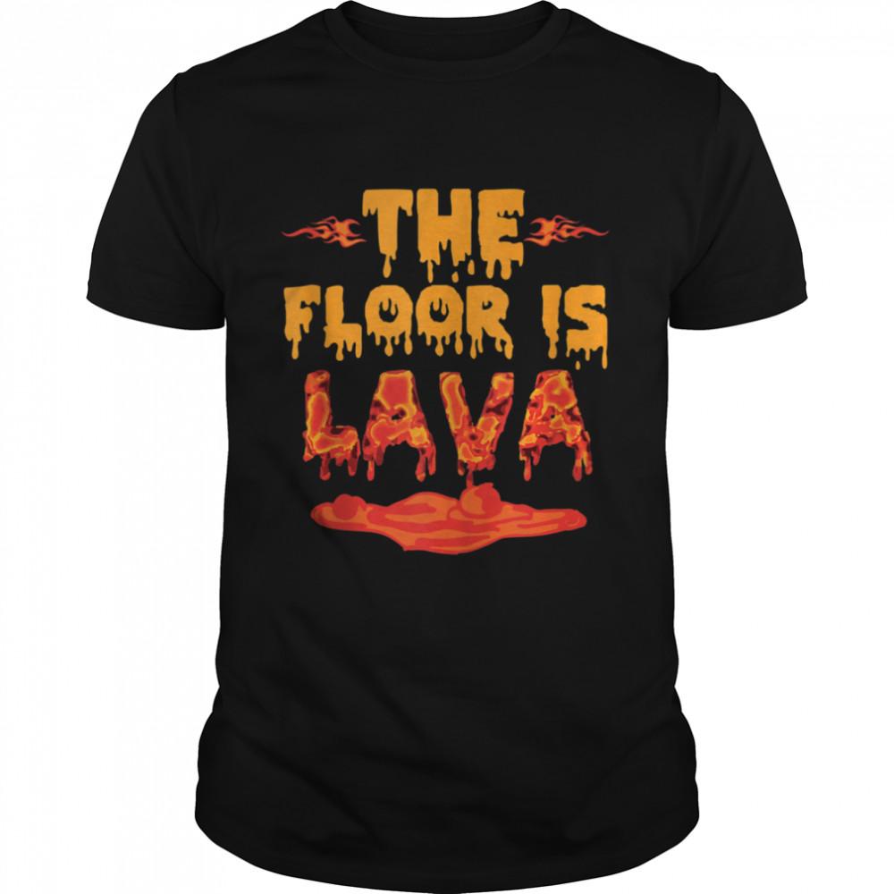 The Floor is Lava Girls shirt Classic Men's T-shirt