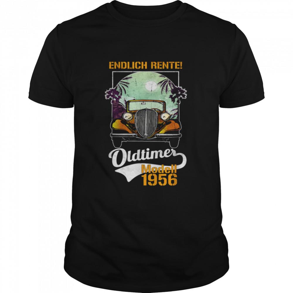 Endlich Rente 2021 Oldtimer Vintage 1956 Saying shirt Classic Men's T-shirt