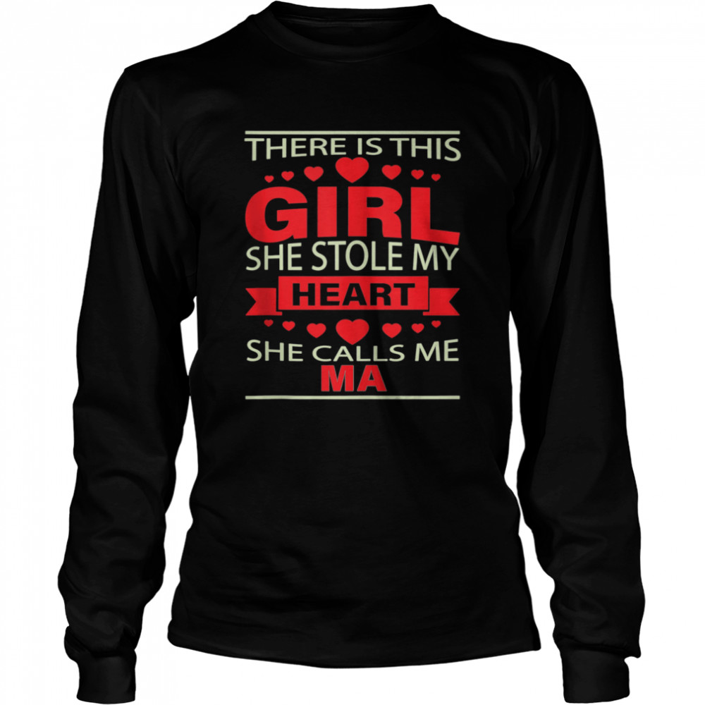 Father's Day for Ma from Daughter girl to Ma  Long Sleeved T-shirt
