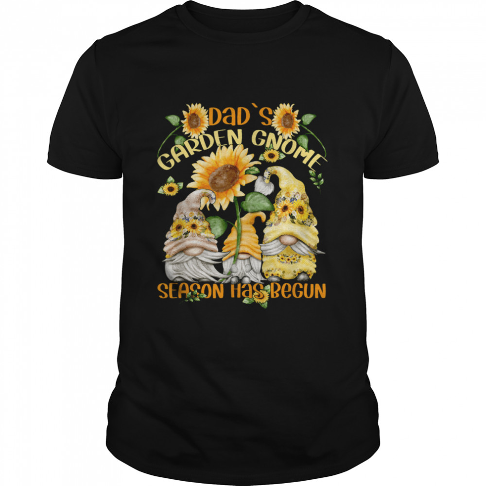 Floral Sunflower Gnome Quote For Spring Gardener Dad Shirt