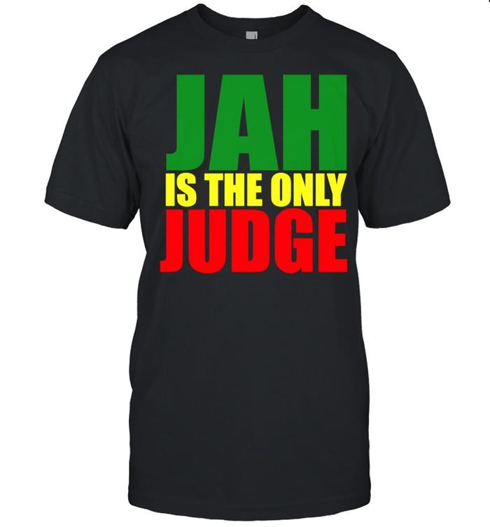 Jah Is The Only Judge Reggaes Rasta Langarmshirt shirt Classic Men's T-shirt