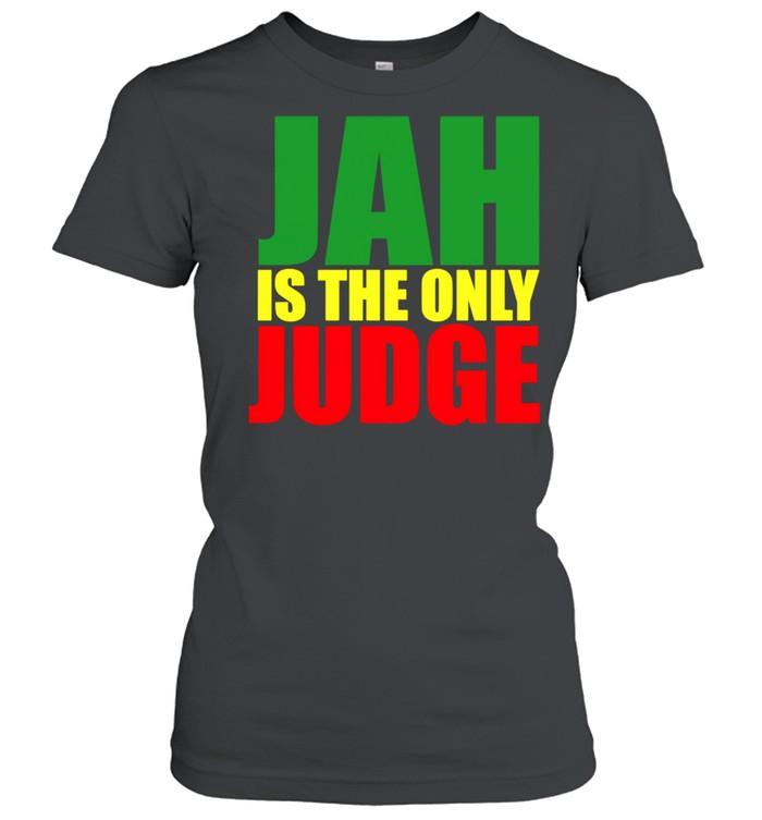 Jah Is The Only Judge Reggaes Rasta Langarmshirt shirt Classic Women's T-shirt