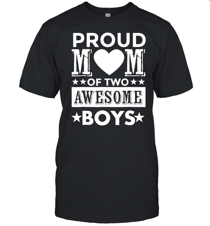Proud Mom Of Two Awesome Boys shirt Classic Men's T-shirt
