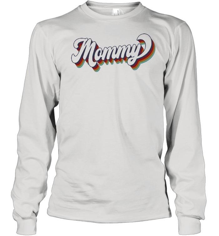 Retro Mommy shirt Long Sleeved T-shirt