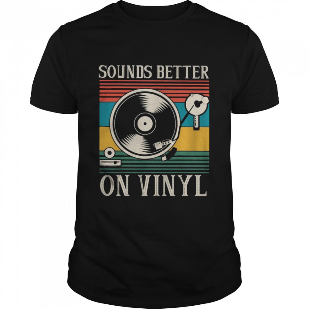Sounds Better On Vinyl Vintage  Classic Men's T-shirt
