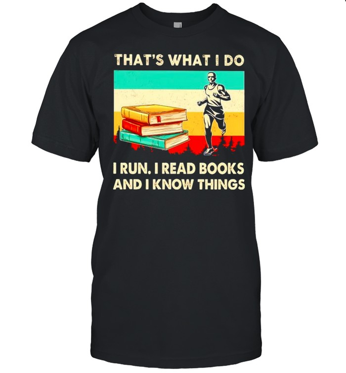 Thats what I do I run I read books and I know things vintage shirt Classic Men's T-shirt