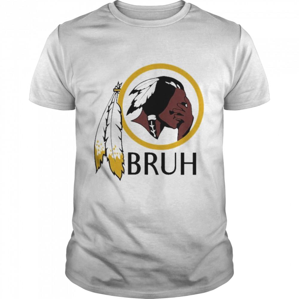 Washington Redskins bruh shirt Classic Men's T-shirt