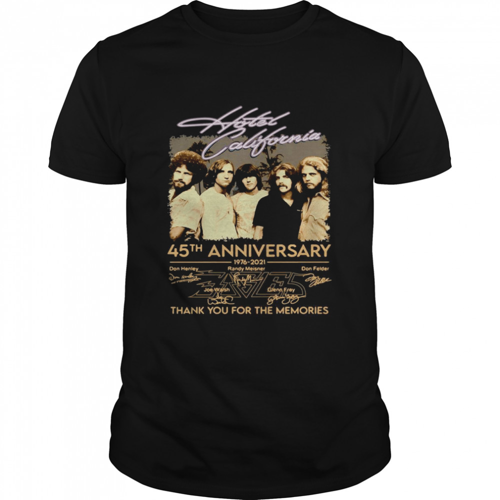 Hotel California 45th anniversary 1976 2021 thank you for the memories signatures shirt Classic Men's T-shirt