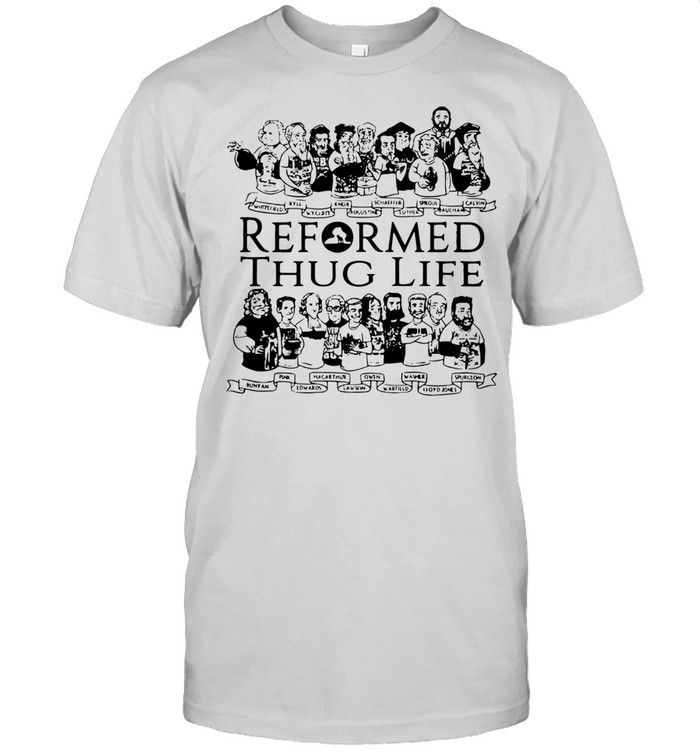 Reformed thug life shirt Classic Men's T-shirt