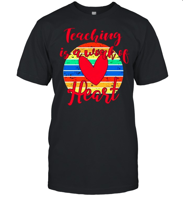 Teaching is a work of heart vintage shirt Classic Men's T-shirt