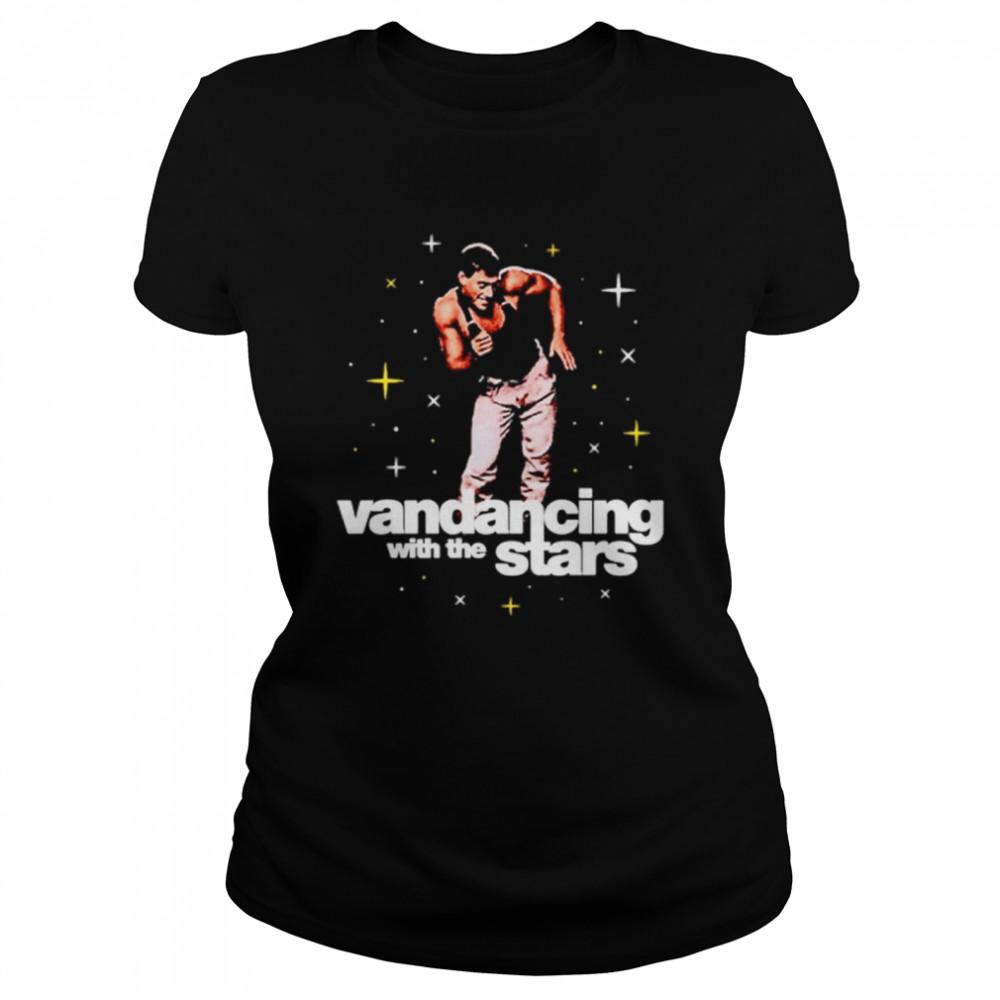 Vandancing With The Stars  Classic Women's T-shirt