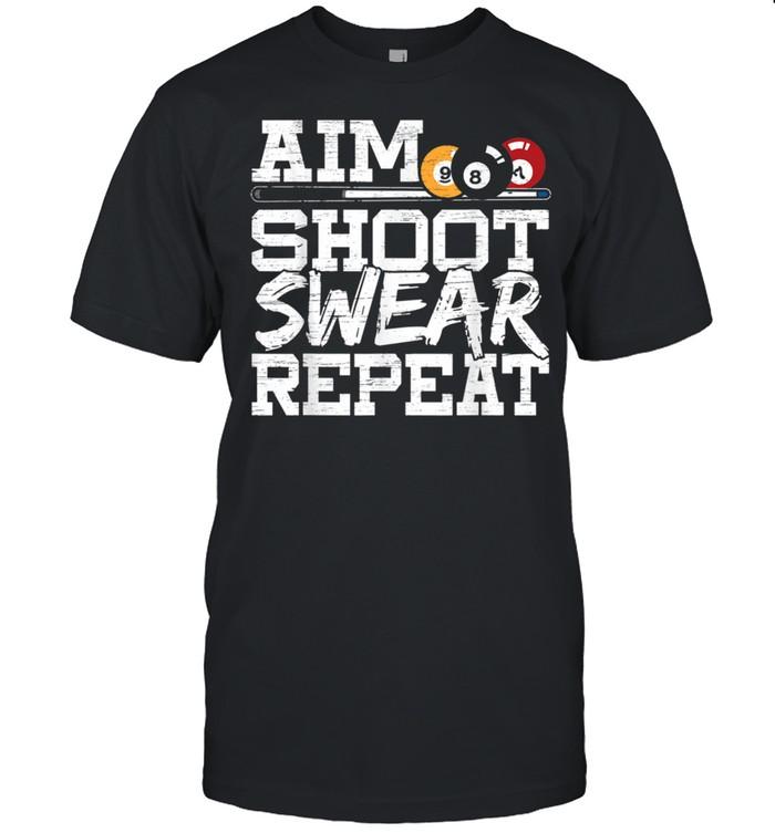 Aim Shoot Swear Repeat made for a Pool Billiards Player shirt Classic Men's T-shirt