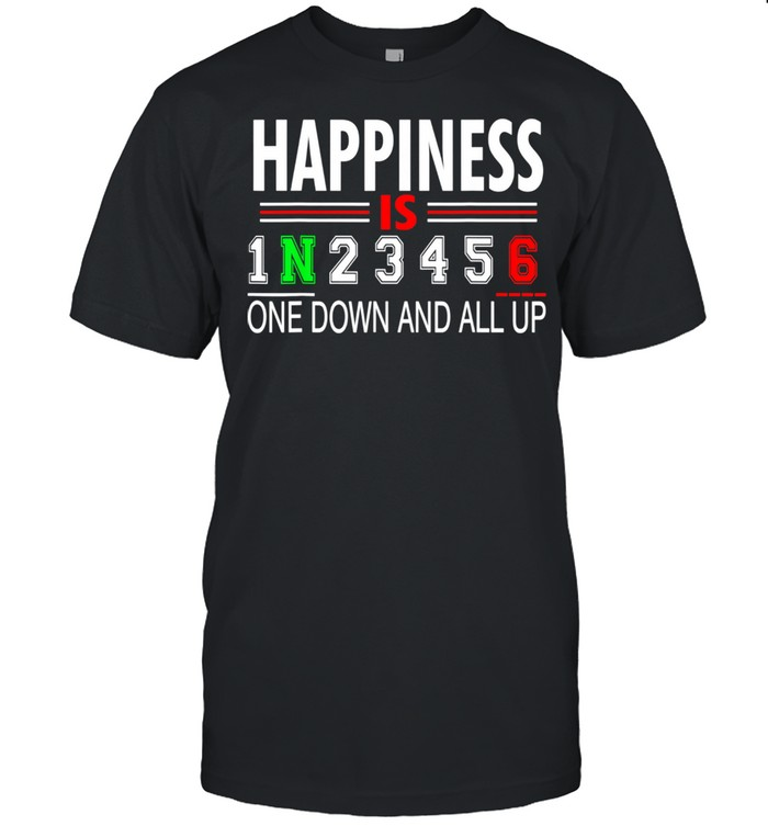 Motorcycle Happiness Is One Down And All Up  Classic Men's T-shirt