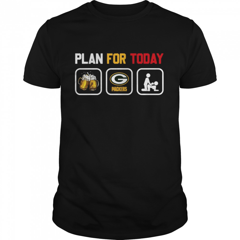 Plan for today beer Green Bay Packers sex shirt Classic Men's T-shirt