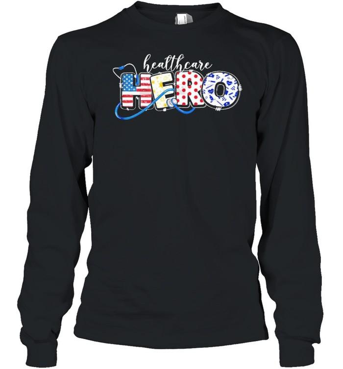 Healthcare hero nurse shirt Long Sleeved T-shirt