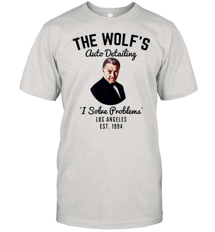 The wolfs auto detailing I solve problem Los Angeles est 1994 shirt Classic Men's T-shirt