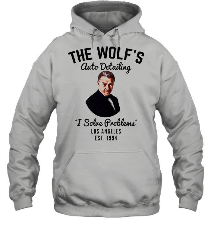 The wolfs auto detailing I solve problem Los Angeles est 1994 shirt Unisex Hoodie