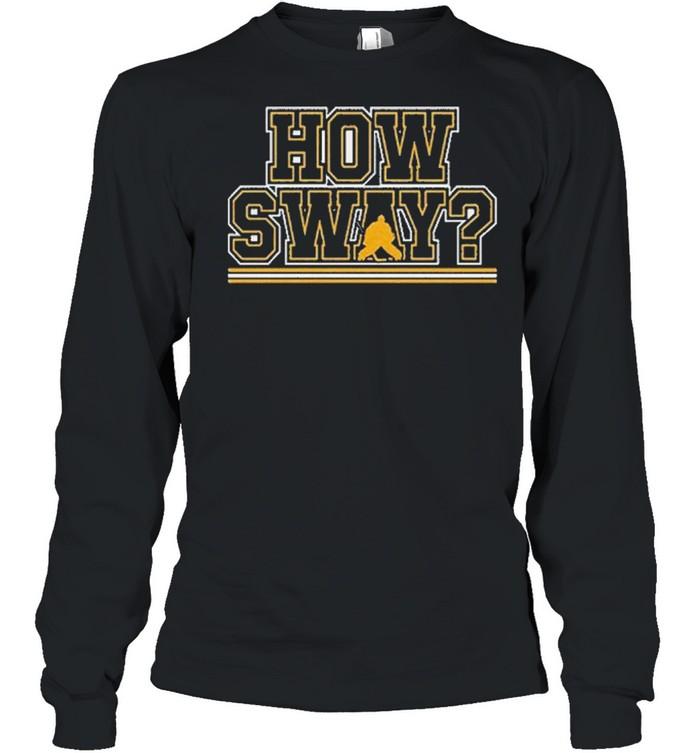 How sway boston hockey shirt Long Sleeved T-shirt