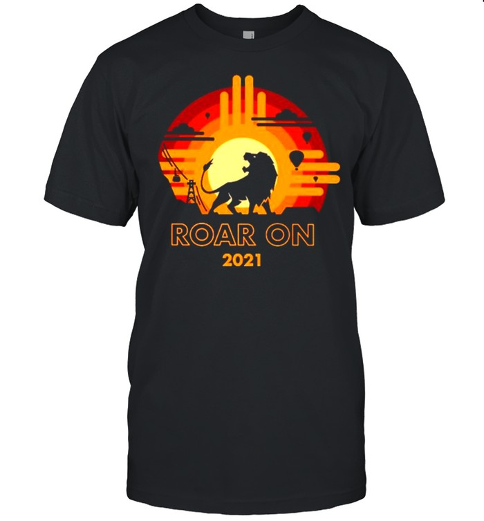 Lion Roar on 2021 sunset shirt Classic Men's T-shirt
