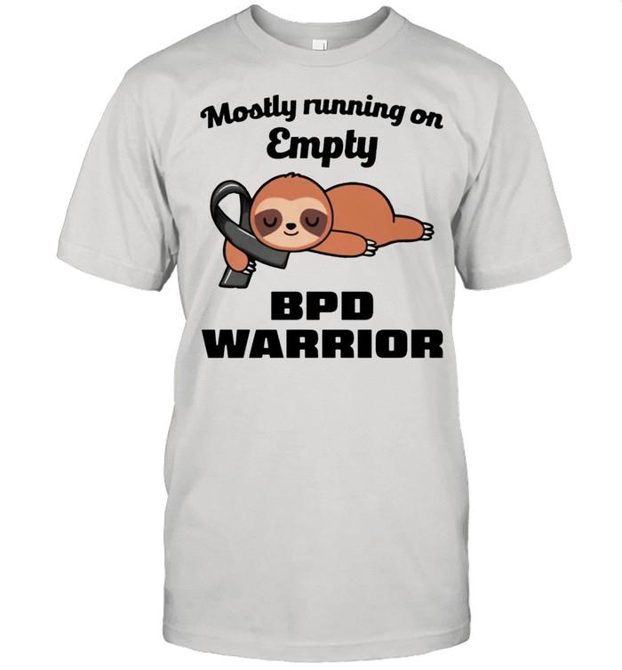 Sloth mostly running on empty BPD warrior shirt Classic Men's T-shirt