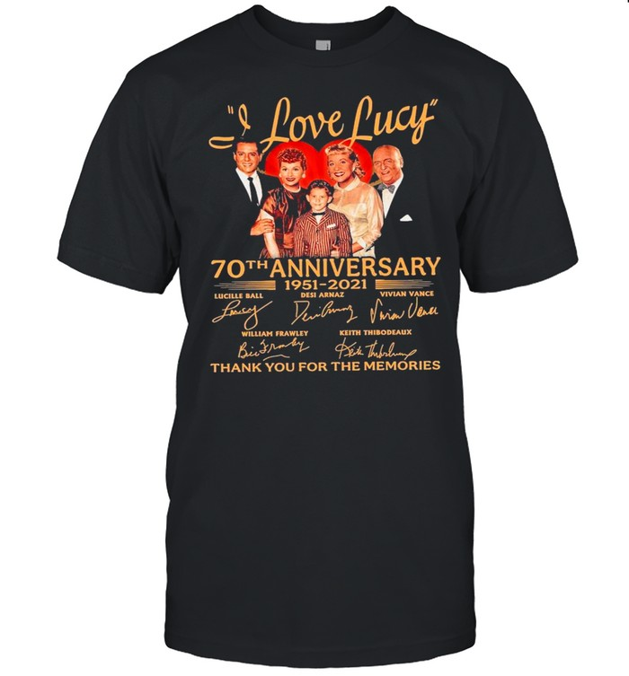 70th Anniversary 1951 2021O Of The I Love Lucy Signatures Thank You For The Memories shirt Classic Men's T-shirt