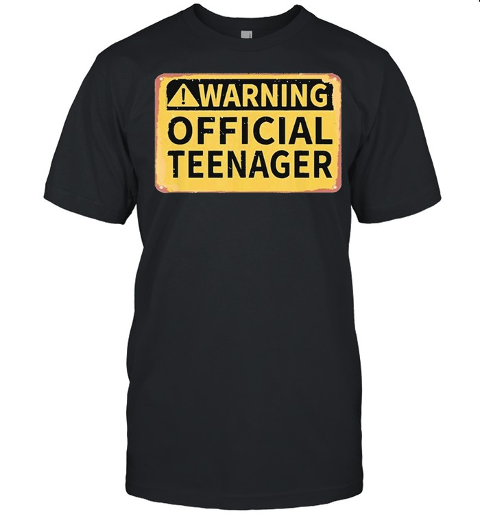 Warning Official Teenager shirt
