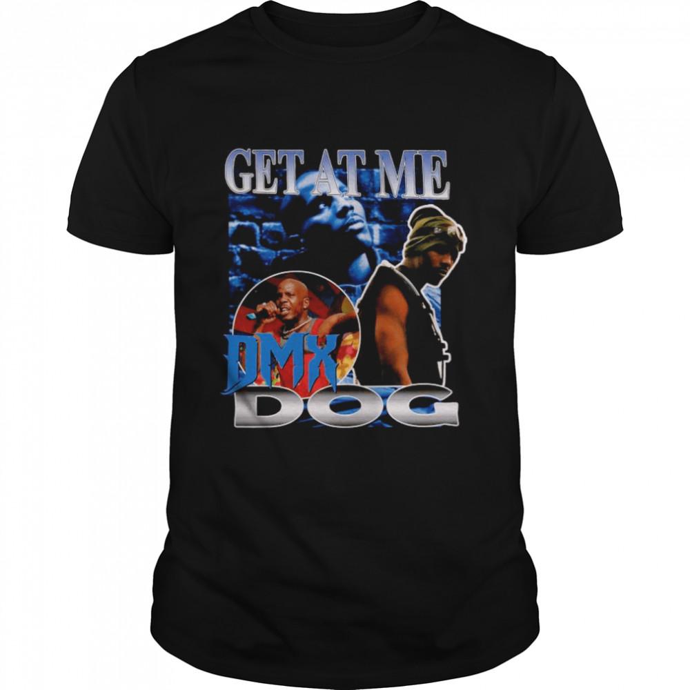 Rip DMX – Get At Me DMX Dog shirt Classic Men's T-shirt