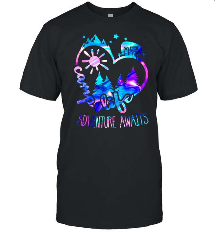 Life Adventure Awaits shirt