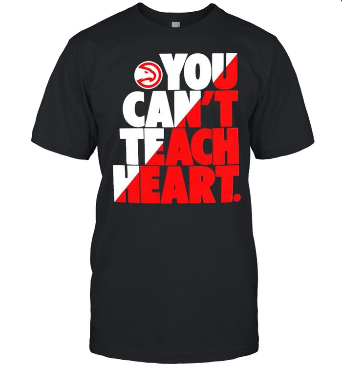 Atlanta Hawks you cant teach heart shirt Classic Men's T-shirt