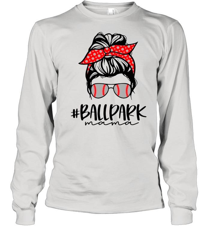 Ball Park Mama Baseball Softball Mothers Day Mom shirt Long Sleeved T-shirt