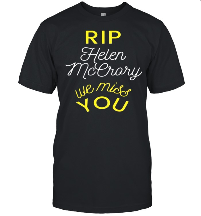 Rip Helen Mccrory We Miss You  Classic Men's T-shirt