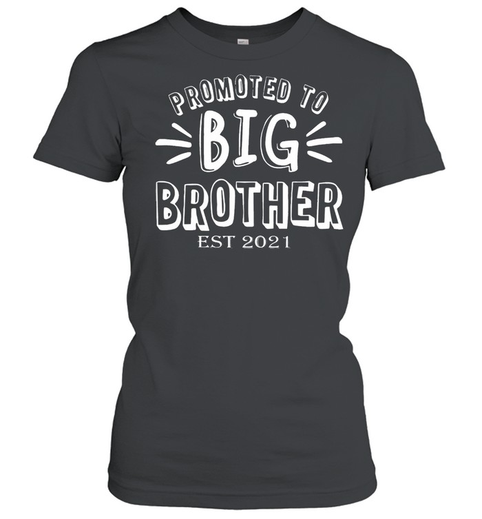 Promoted to big brother est 2021 shirt Classic Women's T-shirt