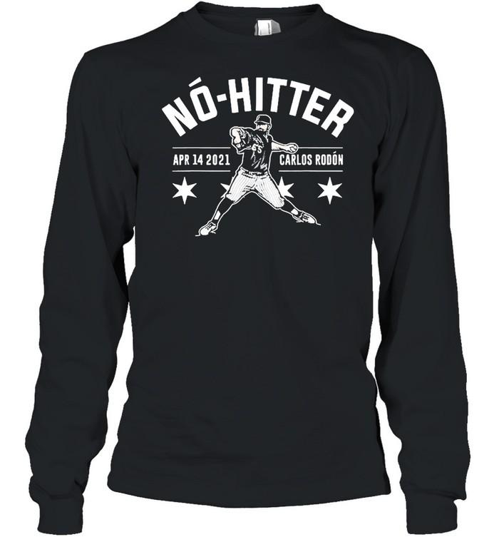 Carlos Rodon No Hitter  Long Sleeved T-shirt