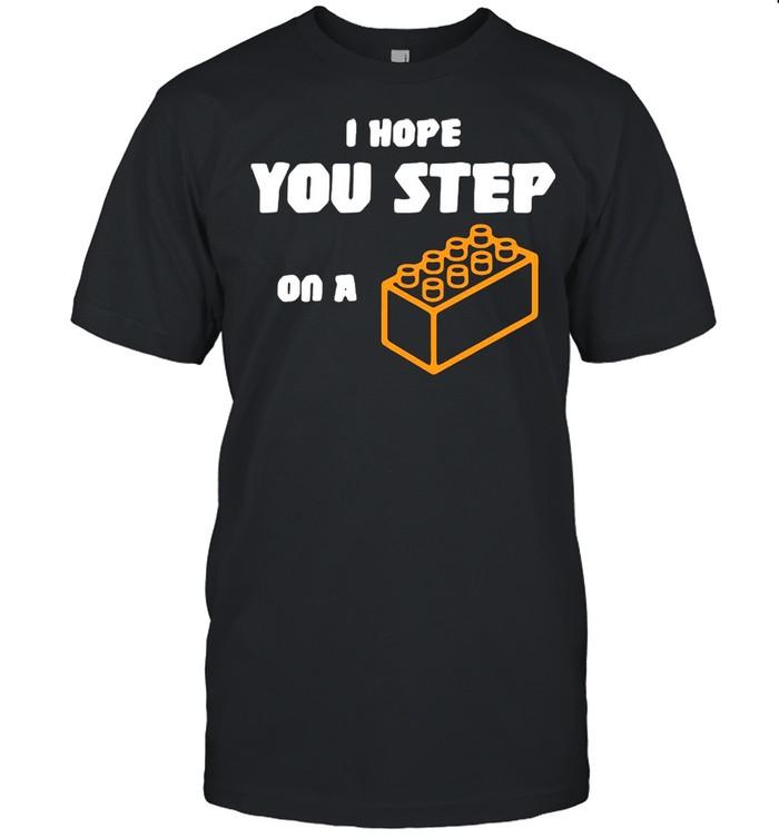 I Hope You Step On A Lego Brick T-shirt Classic Men's T-shirt