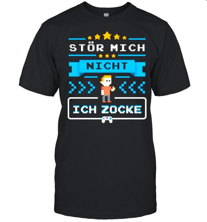 Stör Mich Nicht ich Zocke Gamer Zocker Gaming Geschenke shirt Classic Men's T-shirt