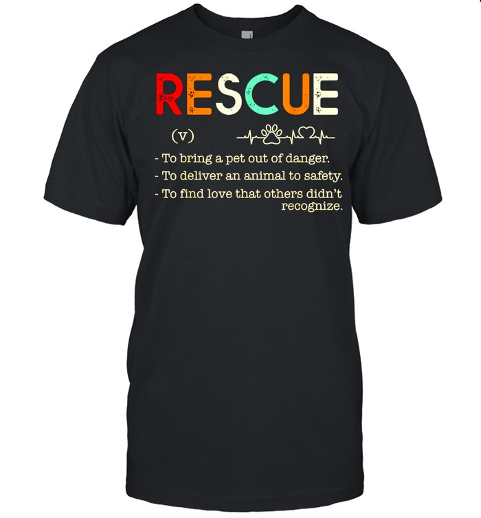 Rescue To bring a pet out of danger.To deliver an animal  Classic Men's T-shirt