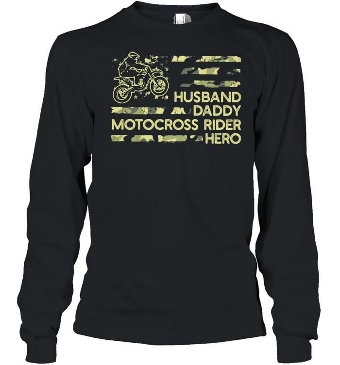 Husban Dady Motocross Rider Hero  Long Sleeved T-shirt