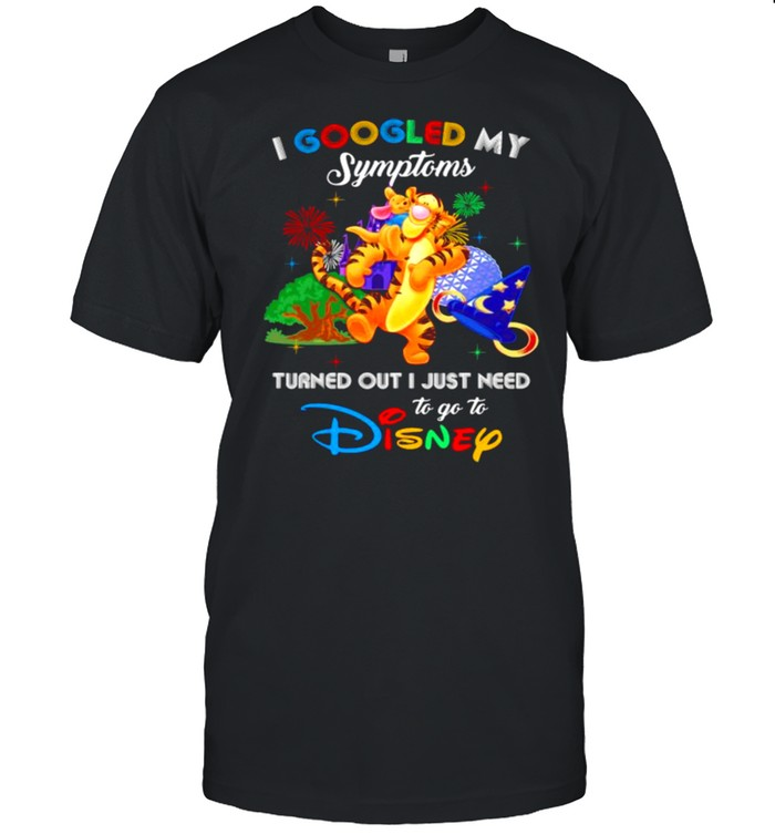 I Googled My Symptoms Turned Out I Just Need To Go To Disney Tigger  Classic Men's T-shirt