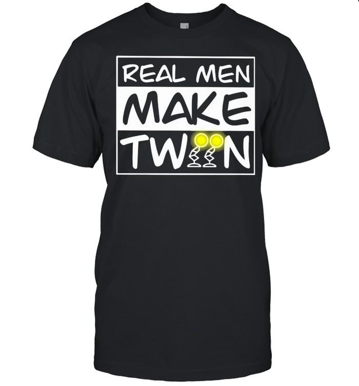 Real Men Make Twin  Classic Men's T-shirt