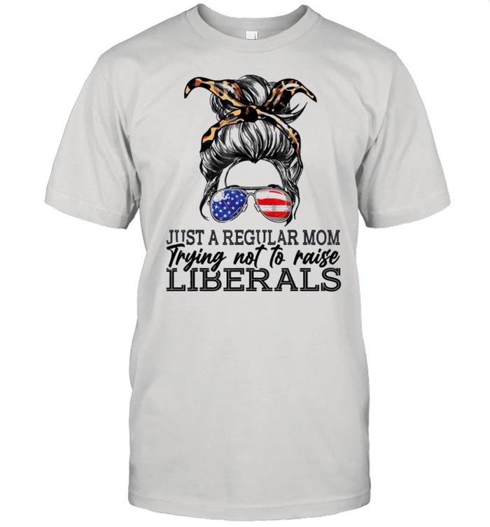 Just a regular mom trying not to raise liberals shirt Classic Men's T-shirt