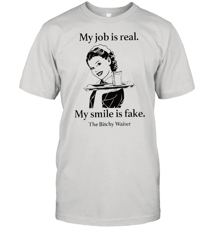 My job is real my smile is fake shirt Classic Men's T-shirt