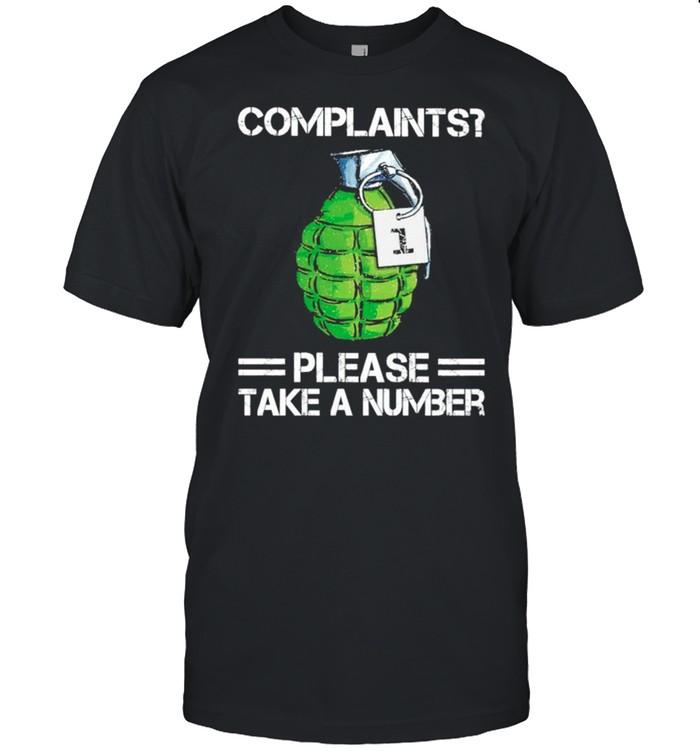Complaints please take a number shirt Classic Men's T-shirt