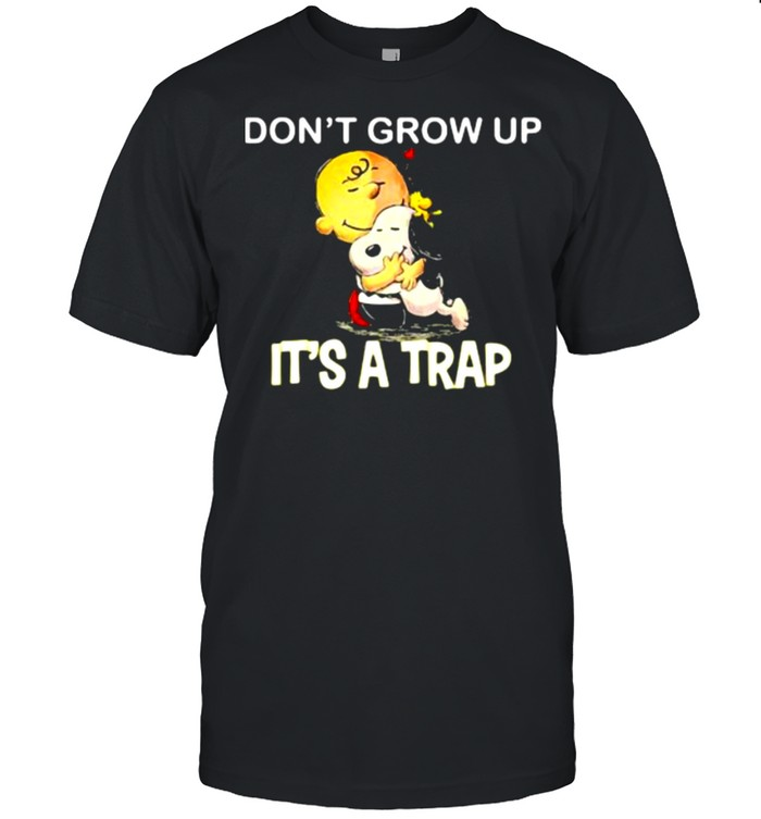 Don't Grow Up It's A Trap Charlie Hug Snoopy  Classic Men's T-shirt