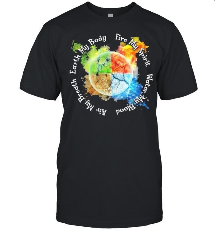 Find my spirit water my blood air my breath earth my body shirt Classic Men's T-shirt