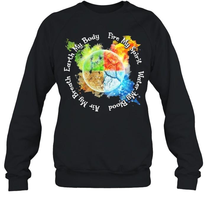 Find my spirit water my blood air my breath earth my body shirt Unisex Sweatshirt